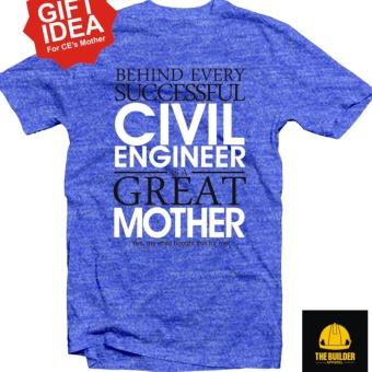 The Builder Apparel - CE'S MOTHER - Civil Engineering Shirt byXtreme Designs