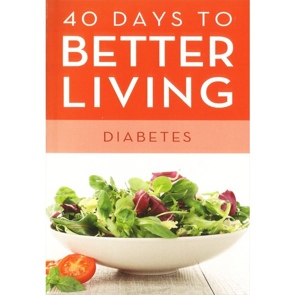 40 Days to Better Living -- Diabetes