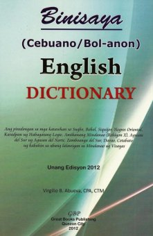 Binisaya (Cebuano/Bol-anon) - English Dictionary