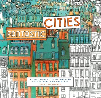Fantastic Cities: A Coloring Book of Amazing Places Real andImagined Price Philippines
