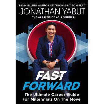 Fast Forward (The Ultimate Career Guide for Millennials on theMove)