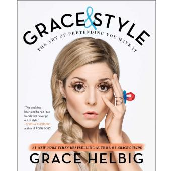 Grace & Style: The Art of Pretending You Have It Price Philippines