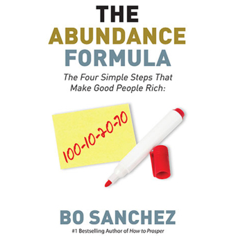 Harga The Abundance Formula (The Four Simple Steps That Make Good People Rich) by Bo Sanchez