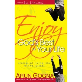 Harga Enjoy God's Best For Your Life: Stories of Living Life to the Fullest