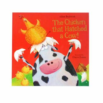 Harga Adam Bestwick The Chicken That Hatched a Cow! Children's Story Book