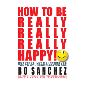 Harga How to be Really, Really, Really Happy by Bo Sanchez