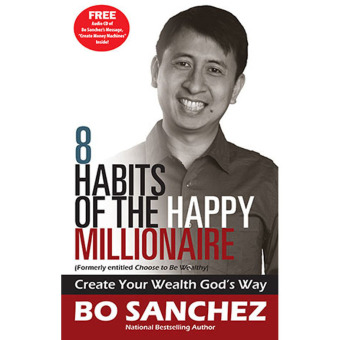 8 Habits of the Happy Millionaire (Create Your Wealth God's Way) by Bo Sanchez Price Philippines