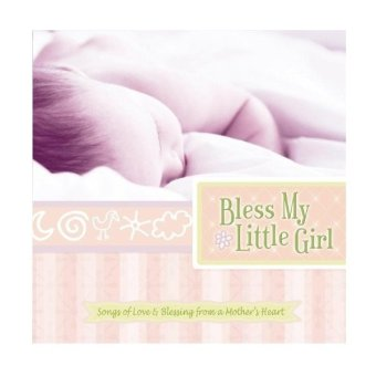 Harga Bless My Little Girl Songs by Rita Baloche