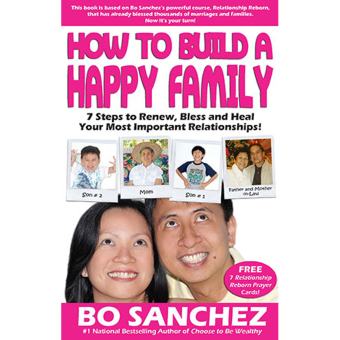 How to Build a Happy Family (7 Steps to Renew, Bless and Heal Your Most Important Relationships!) by Bo Sanchez Price Philippines