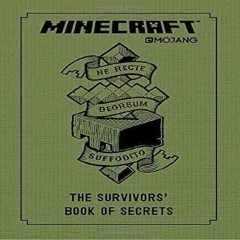 Minecraft The Survivors Book Of Secrets An Official Mojang Book