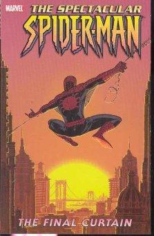 Spectacular Spider-Man Vol 6 Final Curtain TPB (2003-2005)