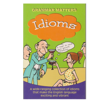 Sterling Grammar Matters: Idioms - picture 2