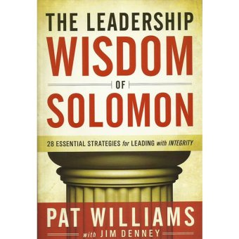 The Leadership Wisdom of Solomon: 28 Essential Strategies forLeading and Integrity Price Philippines