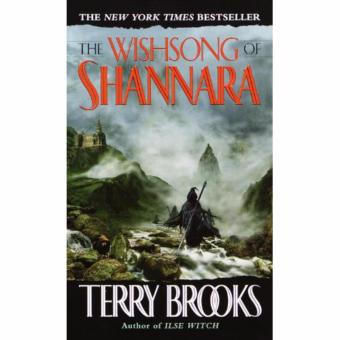 The Sword of Shannara Trilogy, Book 3: The Wish Song of Shannara