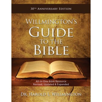 Willmington's Guide to the Bible: 30th Anniversary Edition Revised Hard Cover
