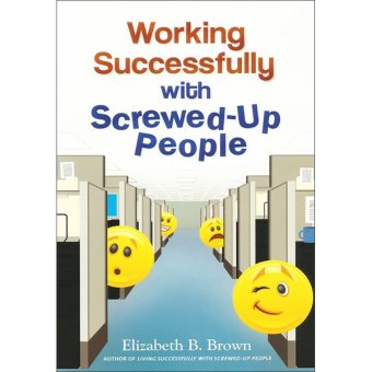 Working Successfully with Screwed-Up People Price Philippines