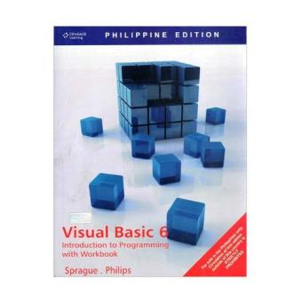 WS Phil. Ed: Visual Basic 6: Introduction to Programming withWorkbook/ Sprague/ Philips Price Philippines