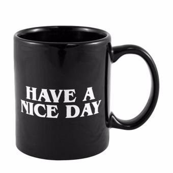 Hequ Novelty Ceramic Middle Finger Coffee Cups Personality OfficeGifts Have A Nice Day Mug Black - intl