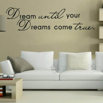 Harga Hequ Until your Dreams come true Quote Home Decor Removable Wall Sticker