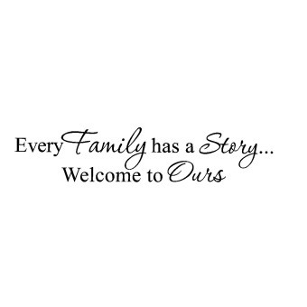 Wall decal Every Family has a Story Welcome vinyl quote sticker Inspirational Price Philippines