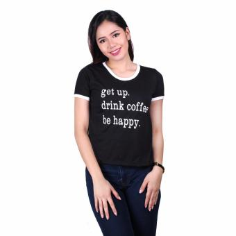 Harga Youthful Ringer Top - Get Up Drink Coffee Be Happy(Black)