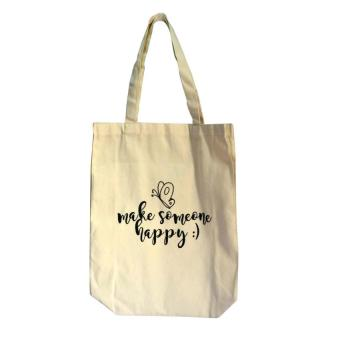 Make Someone Happy Tote Bag Price Philippines