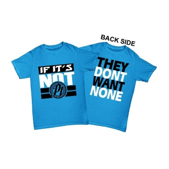 WRESTLING T SHIRT Shirt AJ STYLES IF ITS NOT P1 THEY DONT WANT NONEBLUE