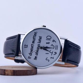 Geneva It Doesnt Matter, Im Always Late! Fashion Leather Watch(Black)