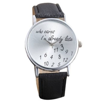 "Who Cares I""m Already Late' Funny Comment Nice Lady Women Leather Wrist Watch Black Price Philippines"